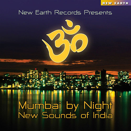 Play & Download Mumbai By Night - New Sounds Of India by Various Artists | Napster
