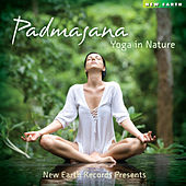Play & Download Padmasana - Yoga in Nature by Various Artists | Napster
