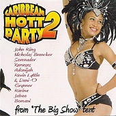 Play & Download Caribbean Hott Party Vol. 2 by Various Artists | Napster
