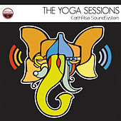 Play & Download The Yoga Sessions by Earthrise Sound System | Napster