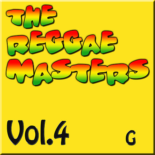 The Reggae Masters: Vol. 4 (G) by Various Artists