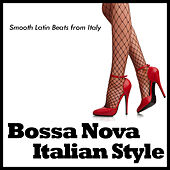 Play & Download Bossa Nova - Italian Style by Various Artists | Napster