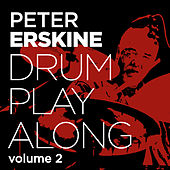 Play & Download Drum Play Along Vol. 2 by Peter Erskine | Napster