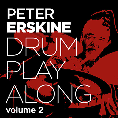 Drum Play Along Vol. 2 by Peter Erskine