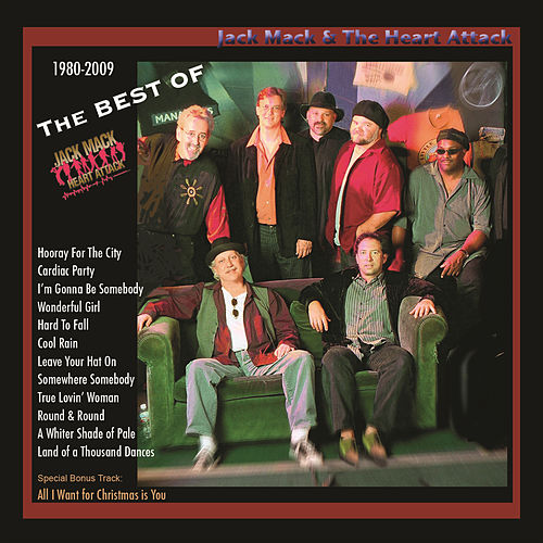The Best of Jack Mack & the Heart Attack by Jack Mack