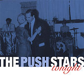 Play & Download Tonight by The Push Stars | Napster