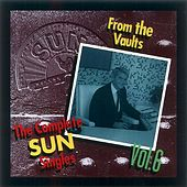 Play & Download Complete Sun Singles, Vol. 6 by Various Artists | Napster