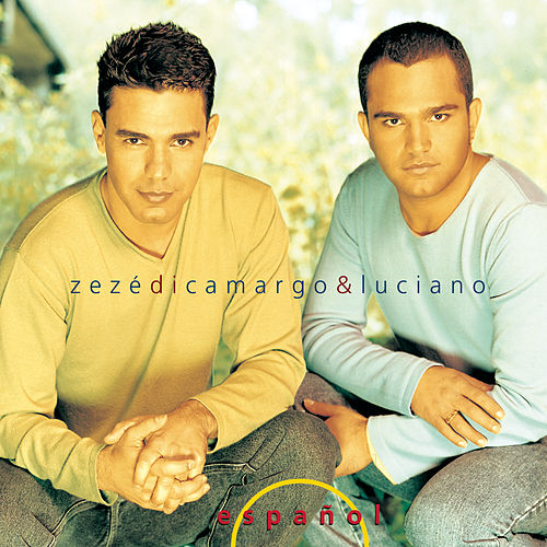 Zez?i Camargo & Luciano by Zezé Di Camargo & Luciano