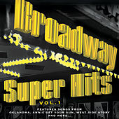 Play & Download Broadway Super Hits Vol. 1 by Various Artists | Napster