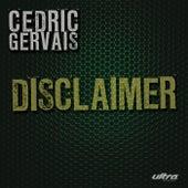 Dislcaimer by Cedric Gervais