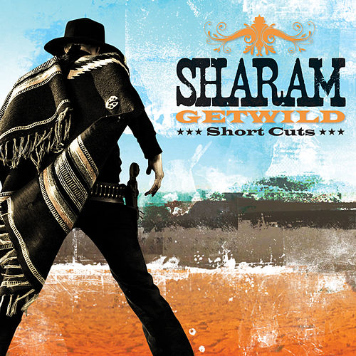 Get Wild [Short Cuts] by Sharam