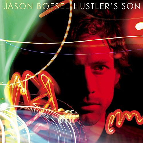 Play & Download Hustler's Son by Jason Boesel | Napster