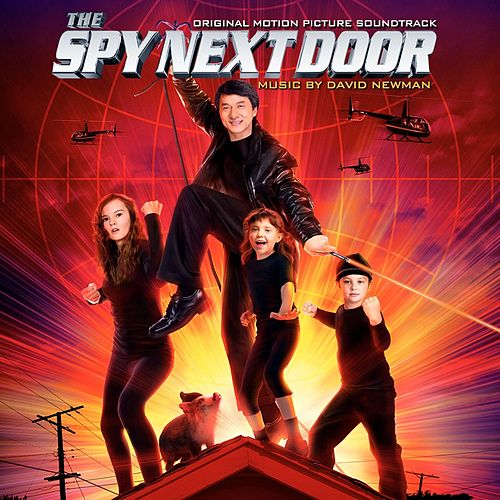 Play & Download The Spy Next Door: Original Motion Picture Soundtrack by David 'Fathead' Newman | Napster
