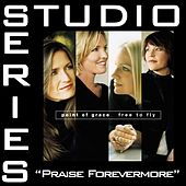 Play & Download Praise Forevermore [Studio Series Performance Track] by Point of Grace | Napster