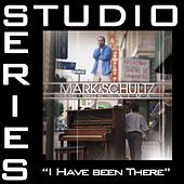 Play & Download I Have Been There [Studio Series Performance Track] by Mark Schultz | Napster