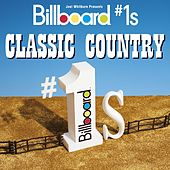 Play & Download Billboard #1s: Classic Country by Various Artists | Napster