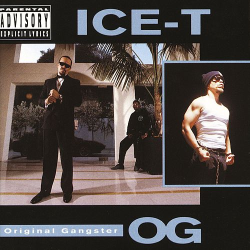 Play & Download O.G. Original Gangster by Ice-T | Napster