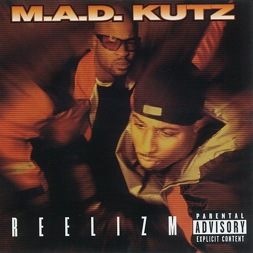 Play & Download Reelizm by M.A.D. Kutz | Napster