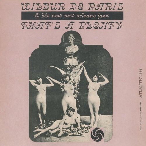 That's A Plenty by Wilbur De Paris