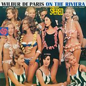 On The Riviera by Wilbur De Paris