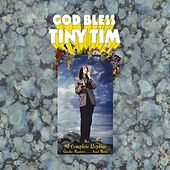God Bless Tiny Tim: The Complete Reprise Studio Masters... And More by Various Artists