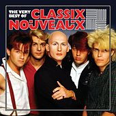 Play & Download The Very Best Of Classix Nouveaux by Classix Nouveaux | Napster