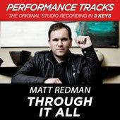 Through It All (Premiere Performance Plus Track) by Matt Redman