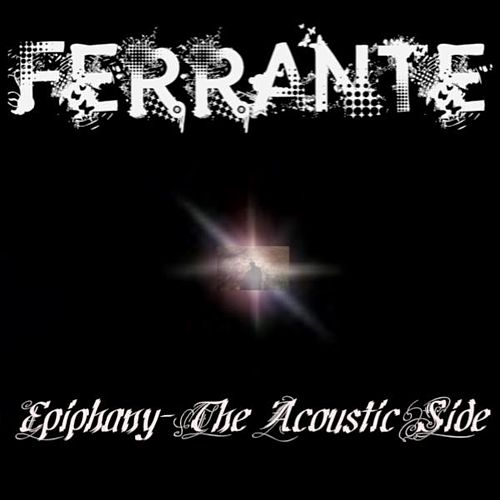 Play & Download Epiphany - The Acoustic Side by Gary Ferrante | Napster