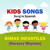 Play & Download Kids Songs - Rimas Infantiles (Nursery Rhymes) Spanish by Kids Songs English Spanish | Napster