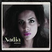 Play & Download Arrival by Nadia Kazmi | Napster