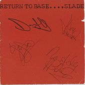 Return To Base von Slade