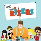 Meet The Rizers by The Rizers