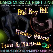 Play & Download Dance Music All Night Long by Various Artists | Napster