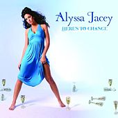 Play & Download Here's To Change by Alyssa Jacey | Napster