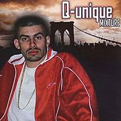 Play & Download Mixture by Q-Unique | Napster