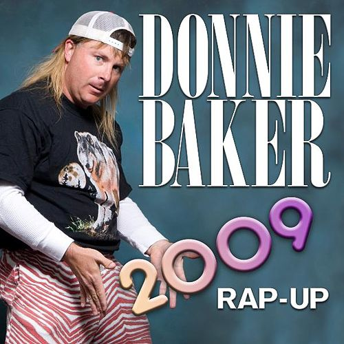 2009 Rap Up - Donnie Baker by Bob & Tom