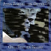 One Stolen Night by John Jorgenson Quintet