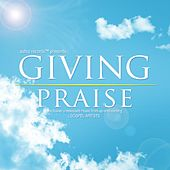 Play & Download Giving Praise by Various Artists | Napster