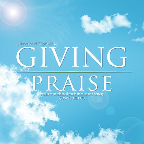 Giving Praise by Various Artists