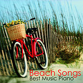 Play & Download Beach Songs - Best Music - Piano by Music-Themes | Napster