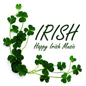 Play & Download Irish - Happy Irish Music by Music-Themes | Napster