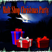 Play & Download Malt Shop Christmas Party by Oldies But Goodies Holiday Players | Napster