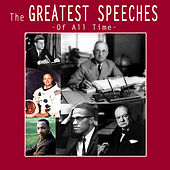 The Greatest Speeches Of All-Time by Various Artists