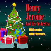 Play & Download Ultimate Christmas by Henry James | Napster