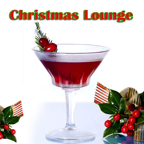 Christmas Lounge by Various Artists