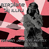 Play & Download AIRplane (DJ Jenkins Remix) by Illa J | Napster