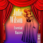 Play & Download Essential Masters by Julie Wilson | Napster
