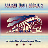 Freight Train Boogie 2 by Various Artists