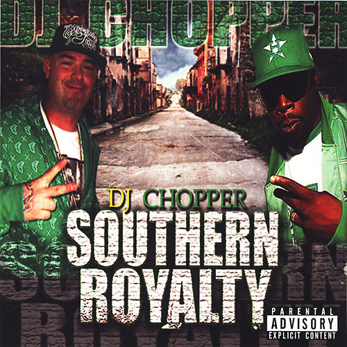 Play & Download Southern Royalty by Various Artists | Napster