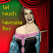 Noel Coward's Conversation Piece by Various Artists